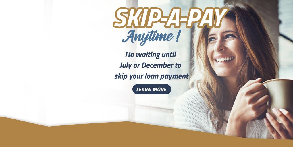 Skip-a-Pay Anytime