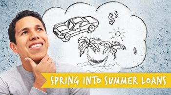 Spring into Summer Loans